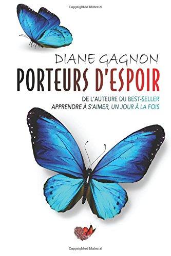 Porteurs d'espoir par Diane Gagnon