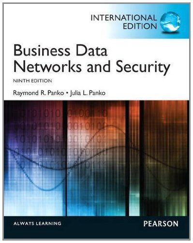 Business Data Networks and Security by Panko, Raymond R. (2012) Paperback