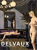 Paul Delvaux : ou la passion puérile / texte de Jacques Sojcher | Sojcher, Jacques (1939-....). Auteur