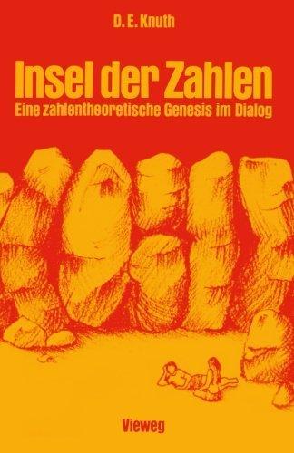 Insel der Zahlen: Eine zahlentheoretische Genesis im Dialog (German Edition) by Donald Ervin Knuth (1979-01-01)