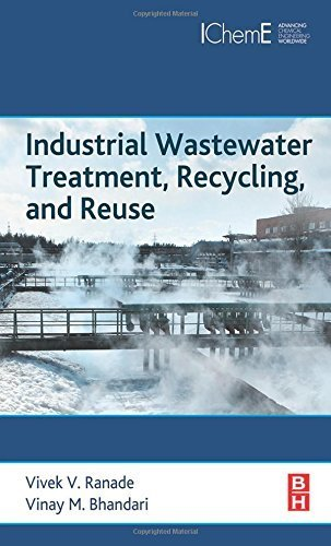 Industrial Wastewater Treatment, Recycling and Reuse 1st edition by Ranade, Vivek V., Bhandari, Vinay M (2014) Hardcover