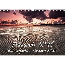 Föhrweh - Stimmungsvolle Nordsee Bilder (Wandkalender 2018 DIN A3 quer): Akutes Föhrweh stellt sich ein, wenn man diese Bilder betrachtet. ... [Kalender] [Sep 04, 2013] Articus, Konstantin