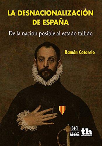 La Desnacionalización de España (Plural) por Ramón Cotarelo