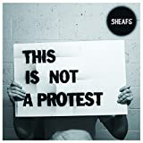 This Is Not a Protest