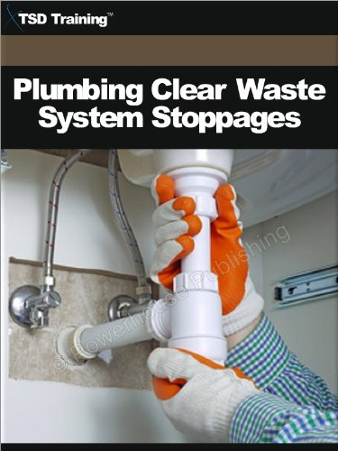Plumbing - Clear Waste System Stoppages