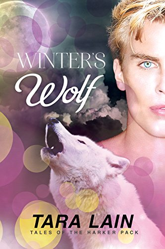 Winter's Wolf (Tales of the Harker Pack Book 3) (English Edition) (Wolf Winter)