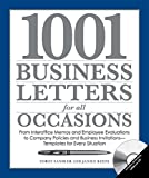 1001 Business Letters for All Occasions: From Interoffice Memos and Employee Evaluations to Company Policies and Business Invitations - Templates for Every Situation (English Edition)