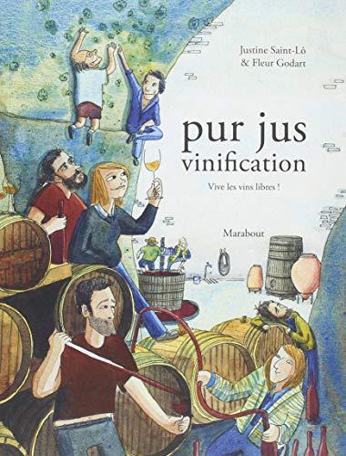 Pur jus la vinification nature (Bande-dessinée) por Fleur Godart