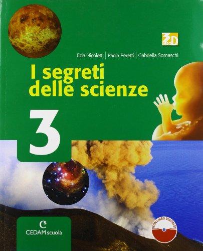 Segreti delle scienze. Per la Scuola media. Con espansione online: SEGR.SCIENZE 3 ED.CURR. +LD