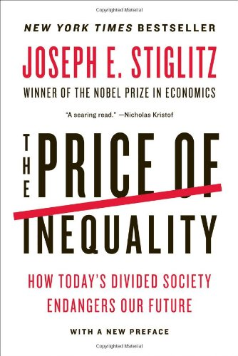 the-price-of-inequality-how-todays-divided-society-endangers-our-future