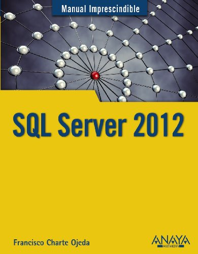 SQL Server 2012 (Manuales Imprescindibles)