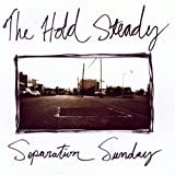 Songtexte von The Hold Steady - Separation Sunday