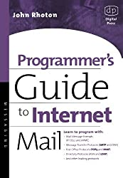 Programmer's Guide to Internet Mail: SMTP, POP, IMAP, and LDAP (HP Technologies) by John Rhoton (1999-10-22)