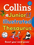 Collins Junior Illustrated Thesaurus: Boost your word power, for age 6+ (Collins Primary Dictionaries)