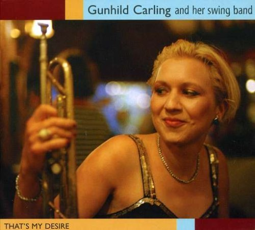 thats-my-desire-by-gunhild-and-her-swing-band-carling