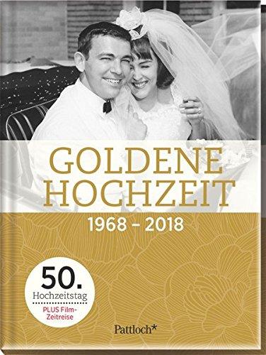Goldene Hochzeit: 1968 - 2018