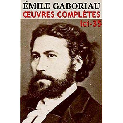 Emile Gaboriau: Oeuvres complètes - N° 35 (lci-eBooks)