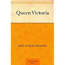 Queen Victoria (English Edition)