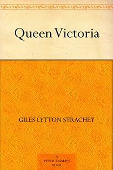 Queen Victoria by [Strachey, Giles Lytton]