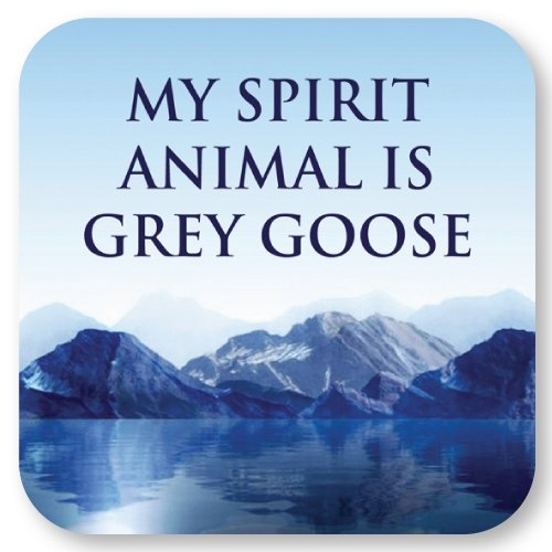 my-spirit-animal-is-grey-goose-coasters-by-high-cotton