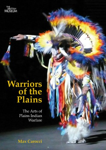 Warriors of the Plains: The Arts of Plains Indian Warfare (McGill-Queen's Native and Northern)