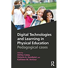 Digital Technologies and Learning in Physical Education: Pedagogical cases