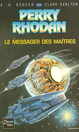Le messager des maîtres - Perry Rhodan