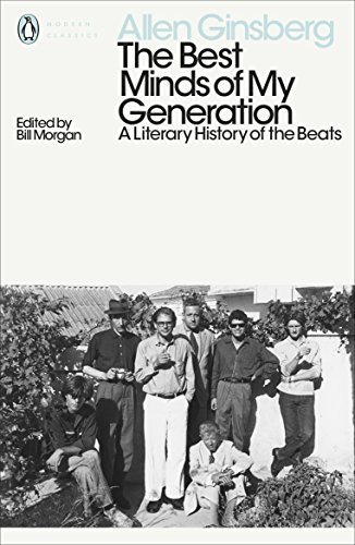 The Best Minds of My Generation: A Literary History of the Beats (Penguin Modern Classics)