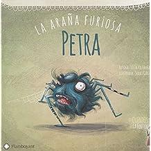 Petra, la araña furiosa (Los cuentos de Leyla Fonten)