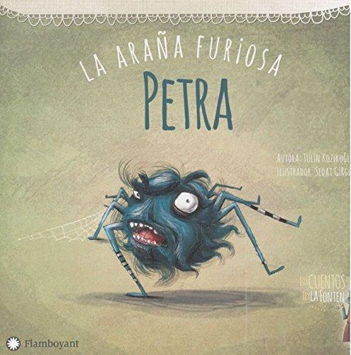 Petra, la araña furiosa (Los cuentos de Leyla Fonten) por Tülin Kozikoğlu