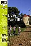 Autour d'Aix et Marseille