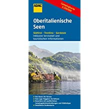 ADAC Campingkarte Oberitalienische Seen: Südtirol, Trentino, Gardasee (ADAC Campingführer)