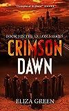 Crimson Dawn: A Dystopian Post Apocalyptic Novel (Exilon 5 Book 3)