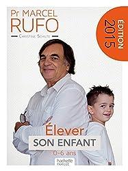Pr Marcel Rufo - Élever son enfant