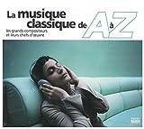 La Musique classique de A à Z