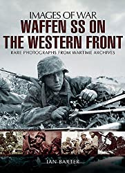 Waffen SS on the Western Front (Images of War)