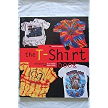 T Shirt Book by Scott Fresener (10-Nov-1995) Paperback