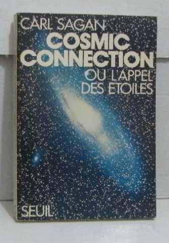 COSMIC CONNECTION OU L'APPEL DES ETOILES