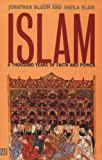 Islam: A Thousand Years of Faith and Power (Yale Nota Bene): Written by Jonathan Bloom, 2002 Edition, Publisher: Yale University Press [Paperback]