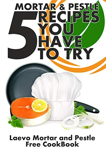 Mortar and Pestle - 5 recipes you have to try (English Edition) por Laevo Group