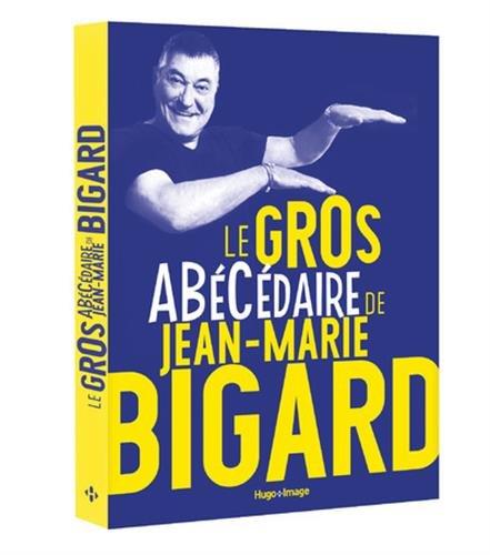 Le gros ABCdaire de Jean-Marie Bigard