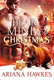 Bear Mine for Christmas: BBW Holiday Paranormal Bear Shifter Romance (Christmas Bear Shifter Romance Book 2) (English Edition)