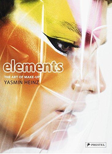 Elements: The Art of Make-up by Yasmin Heinz (Kostüme Make-up Für)