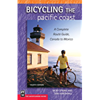 Bicycling The Pacific Coast: A Complete Route Guide, Canada to Mexico, 4th Edition (English Edition)