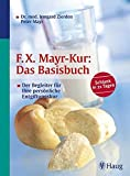 F.X. Mayr-Kur: Das Basisbuch (Amazon.de)