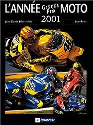 L'Année Grands Prix Moto, 2001