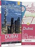 Reiseführer Dubai - Der Stadtreiseführer | Mit mehr als 50 Sehenswürdigkeiten, Faltkarte & Metroplan | Miramar Verlag - Maximilian Gey