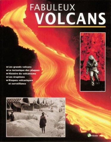 Fabuleux volcans (broché)