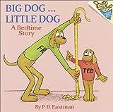 Big Dog, Little Dog: A Bedtime Story (Pictureback(R))