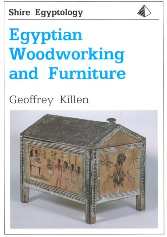 Egyptian Woodworking and Furniture (Shire Egyptology)